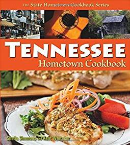 Tennessee Hometown Cookbook ( State Cookbook Series) (Hometown Cookbook Ser ...