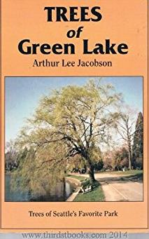 Trees of Green Lake: Trees of Seattle's Favorite Park