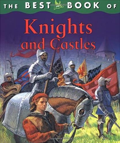 The Best Book of Knights and Castles