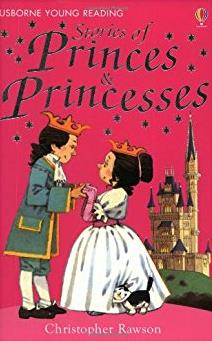 Young Reading: Stories of Princes and Princesses