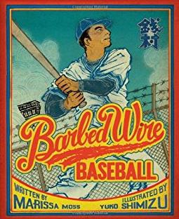 Barbed Wire Baseball: How One Man Brought Hope to the Japanese Internment C ...
