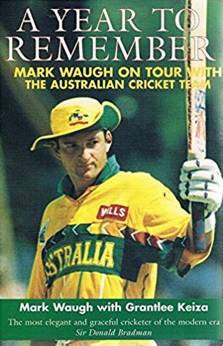 A Year to Remember - Mark Waugh on Tour with the Australian Cricket Team