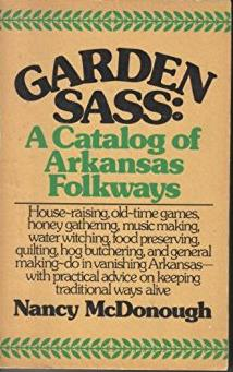 Garden sass: A catalog of Arkansas folkways