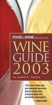 Food & Wine Magazine's Official  Wine Guide 2003 (Food & Wine Wine Guide)