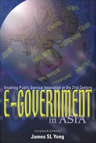 E-Government in Asia: Enabling Public Service Innovation in the 21st Centur ...