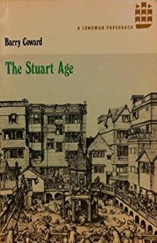 The Stuart Age: A History of England 1603-1714