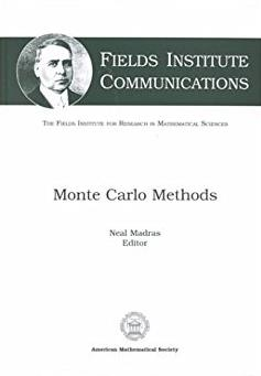 Monte Carlo Methods (Fields Institute Communications)
