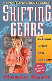Shifting Gears : Thriving in the New Economy