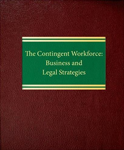 The Contingent Workforce: Business and Legal Strategies (Employment Law Series)