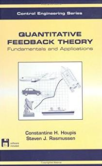 Quantitative Feedback Theory: Fundamentals and Applications (Automation and Control Engineering)