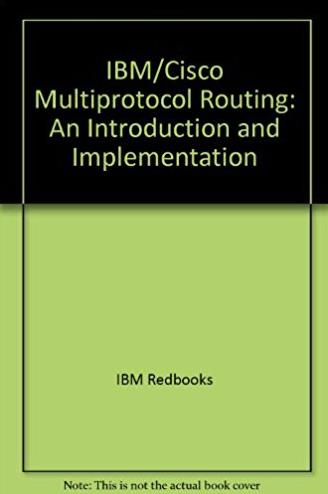 IBM/Cisco Multiprotocol Routing: An Introduction and Implementation