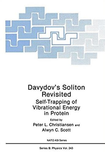 Davydov's Soliton Revisited: Self-Trapping of Vibrational Energy in Protein (Nato Science Series B:)