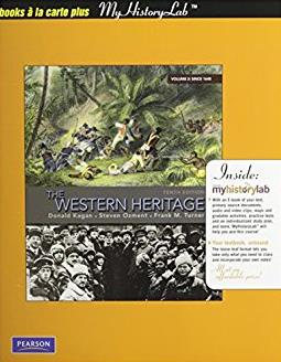 The Western Heritage: Volume 2, Books a la Carte Plus MyHistoryLab -- Acces ...