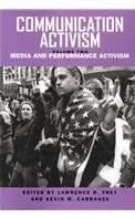 2: Communication Activism: Media and Performance Activism