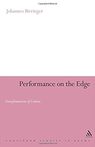 Performance on the Edge: Transformations of Culture (Continuum Collection)