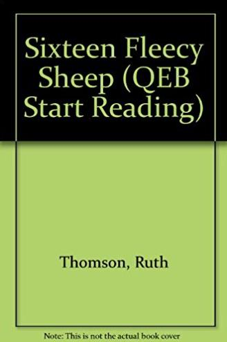 Sixteen Fleecy Sheep: A Book About Vowels (QEB Start Reading)