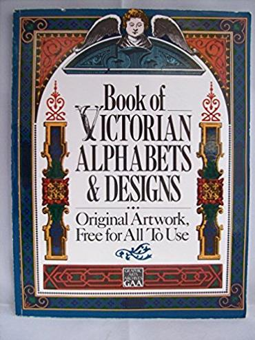 Book of Victorian Alphabets and Designs