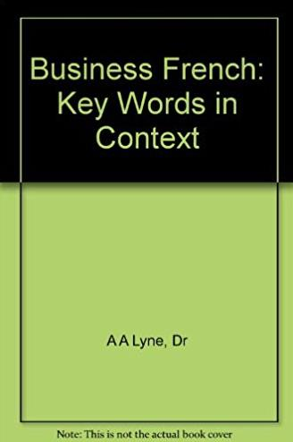 Business French: Key Words in Context (English and French Edition)
