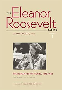 The Eleanor Roosevelt Papers, Vol. 1:The Human Rights Years, 1945-1948 (2 Volume Set)