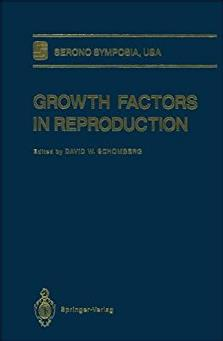 Growth Factors in Reproduction (Serono Symposia USA)